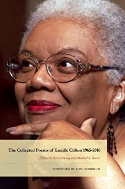The Collected Poems of Lucille Clifton 1965-2010 9781934414903