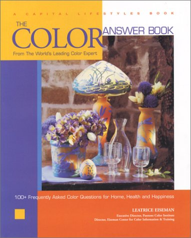 The Color Answer Book: From the World's Leading Color Expert 9781931868259