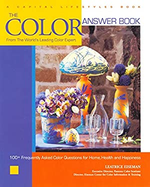 The Color Answer Book: From the World's Leading Color Expert 9781933102108