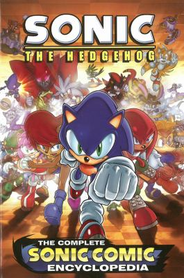 The Complete Sonic the Hedgehog Comic Encyclopedia 9781936975259