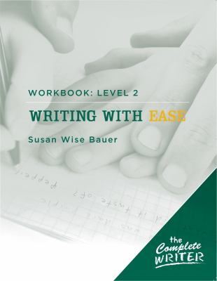 Writing with Ease: Workbook Level 2