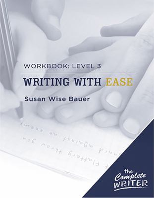 Writing with Ease: Workbook Level 3 9781933339306