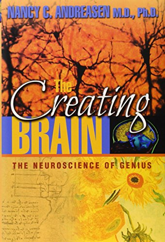 The Creating Brain: The Neuroscience of Genius 9781932594072