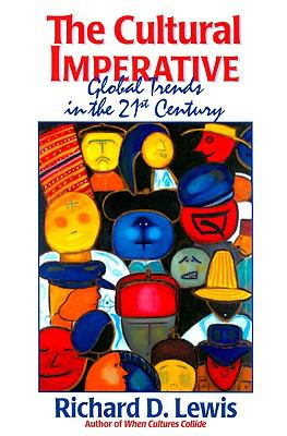 The Cultural Imperative: Global Trends in the 21st Century 9781931930352