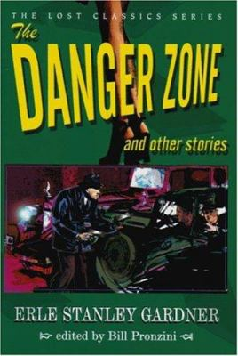 The Danger Zone and Other Stories 9781932009231