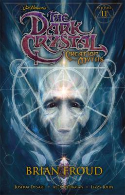 The Dark Crystal: Volume 2: Creation Myths 9781936393800