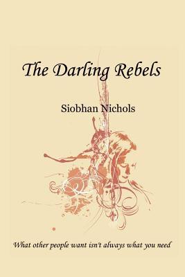 The Darling Rebels 9781935290063