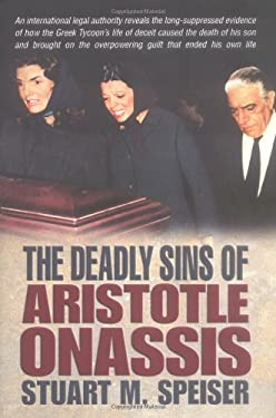 The Deadly Sins of Aristotle Onassis 9781932124620