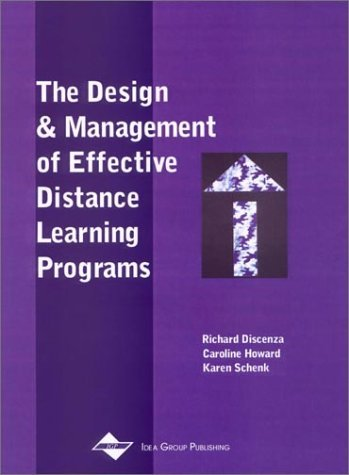The Design and Management of Effective Distance Learning Programs 9781930708204