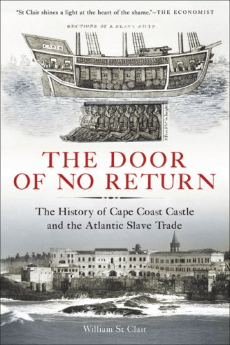 The Door of No Return: The History of Cape Coast Castle and the Atlantic Slave Trade 9781933346052