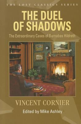 The Duel of Shadows: The Extraordinary Cases of Barnabas Hildreth 9781932009989