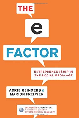 The E-Factor: Entrepreneurship in the Social Media Age