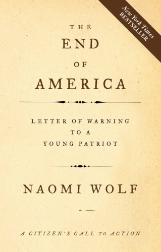 The End of America: A Letter of Warning to a Young Patriot 9781933392790