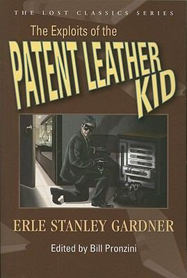 The Exploits of the Patent Leather Kid 9781932009880