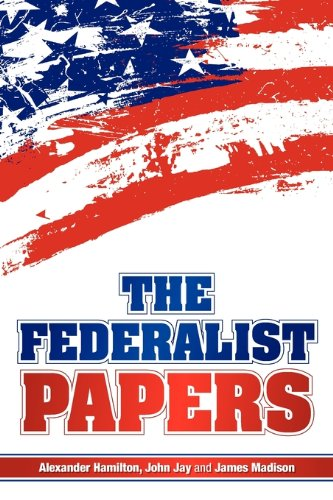 The Federalist Papers 9781936041275