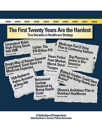 The First 20 Years Are the Hardest: Two Decades in Healthcare Strategy 9781934454336