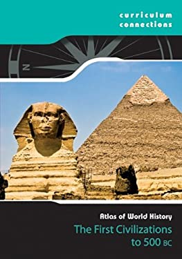 The First Civilizations to 500 BCE 9781933834658