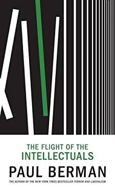 The Flight of the Intellectuals 9781933633510