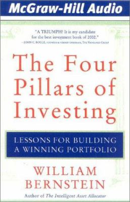 The Four Pillars of Investing: Lessons for Building a Winning Portfolio 9781932378016