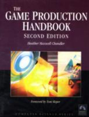 The Game Production Handbook [With CDROM] 9781934015407