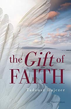 The Gift of Faith, Third Edition 9781933314136