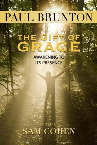 The Gift of Grace: Awakening to Its Presence 9781936012275