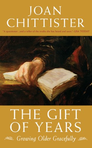 The Gift of Years: Growing Older Gracefully 9781933346335