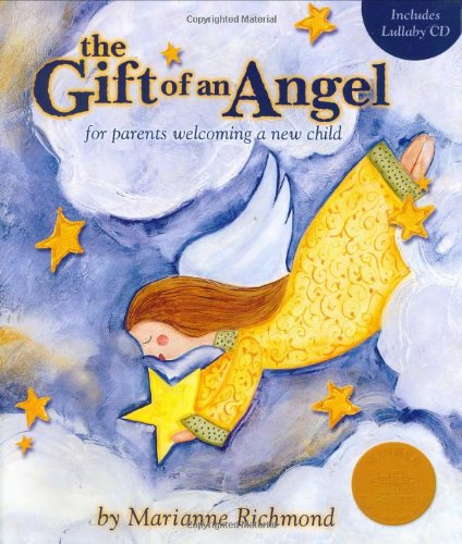 The Gift of an Angel: For Parents Welcoming a New Child [With CD] 9781934082126