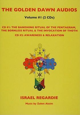 The Golden Dawn Audios, Volume 1: The Banishing Ritual of the Pentagram