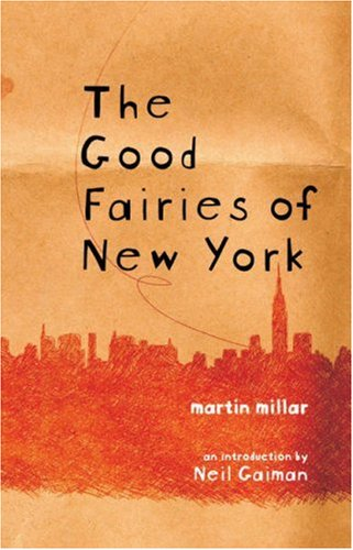 The Good Fairies of New York 9781933368368