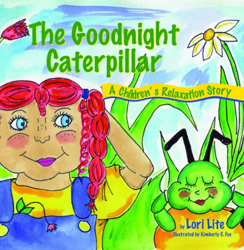 The Goodnight Caterpillar 9781937985004