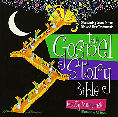 The Gospel Story Bible: Discovering Jesus in the Old and New Testaments 9781936768127