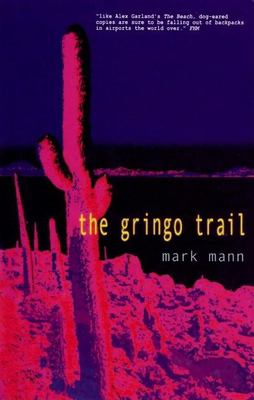 The Gringo Trail 9781931160100