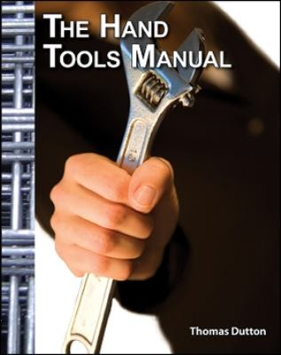 The Hand Tools Manual