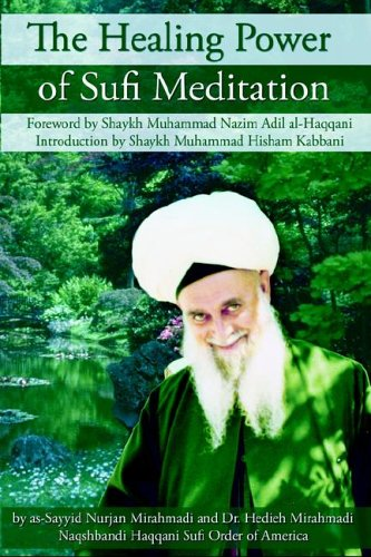 The Healing Power of Sufi Meditation 9781930409262
