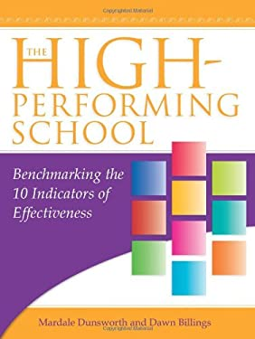 The High-Performing School: Benchmarking the 10 Indicators of Effectiveness [With CDROM] 9781934009475