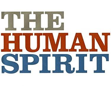 The Human Spirit 9781932319156