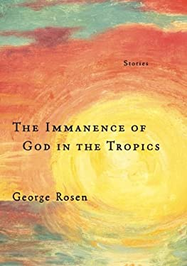 The Immanence of God in the Tropics 9781935248316