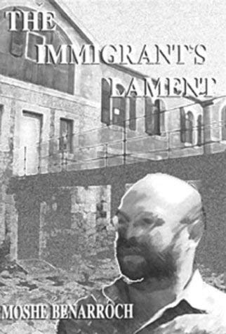 The Immigrant's Lament 9781930149113