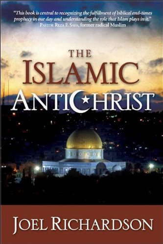 The Islamic Antichrist: The Shocking Truth about the Real Nature of the Beast 9781935071129