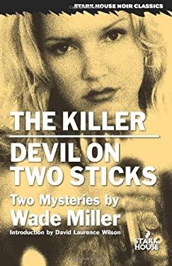 The Killer/Devil on Two Sticks 9781933586236