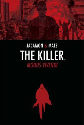 The Killer, Volume 3: Modus Vivendi 9781936393039