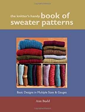 The Knitter's Handy Book of Sweater Patterns 9781931499439