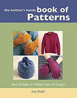 The Knitter's Handy Book of Patterns 9781931499040