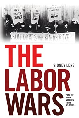 The Labor Wars: From the Molly Maguires to the Sitdowns 9781931859707