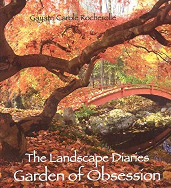 The Landscape Diaries: Garden of Obsession 9781932646382