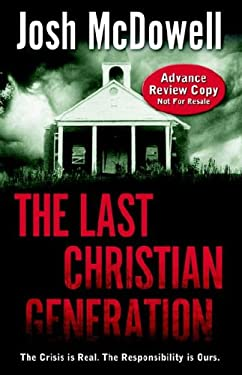 The Last Christian Generation 9781932587661
