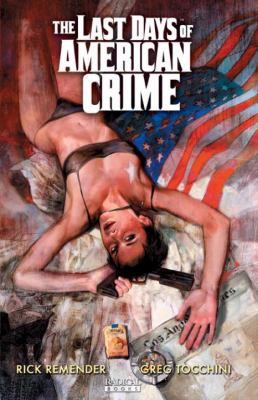 The Last Days of American Crime 9781935417064