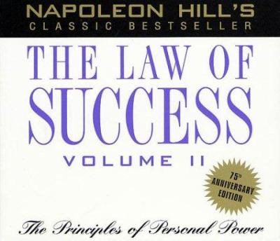 The Law of Success, Vol II: The Principles of Personal Power 9781932429084