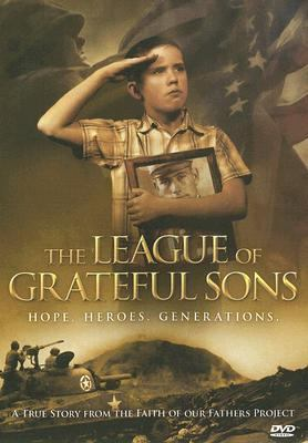 The League of Grateful Sons: Hope. Heroes. Generations. 9781933431222